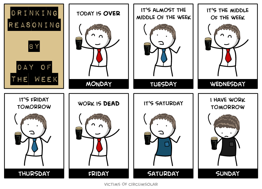 Drinking reasons for every day of the week